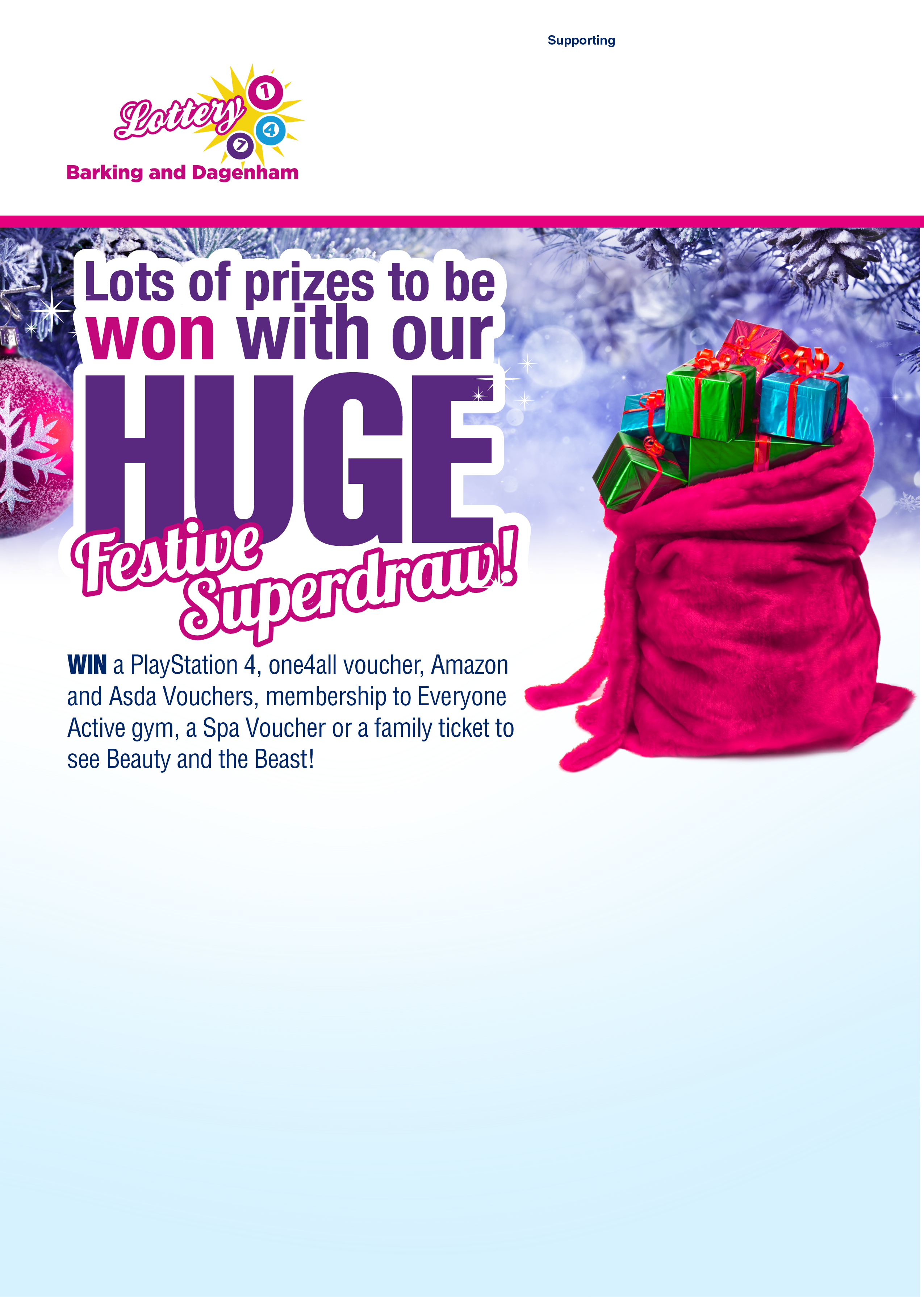 Lots of prizes to be won with our HUGE Festive Superdraw!